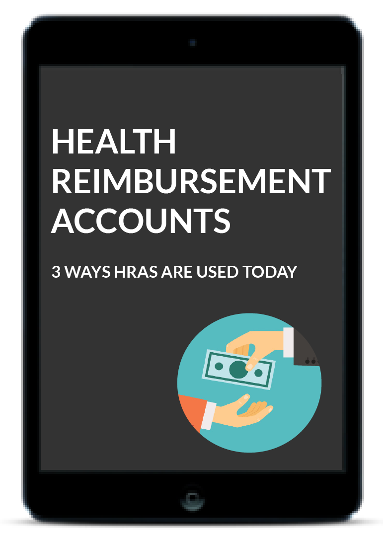 Health Reimbursement Accounts (HRAs) Today
