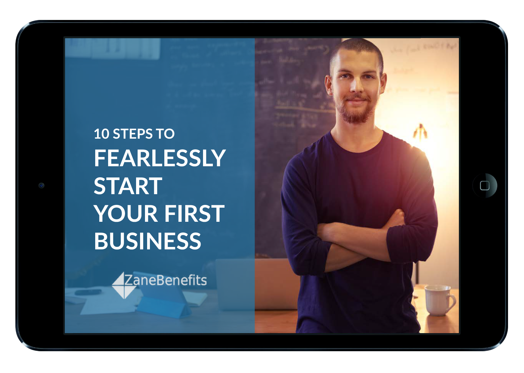 10 Steps to Fearlessly Start Your First Business