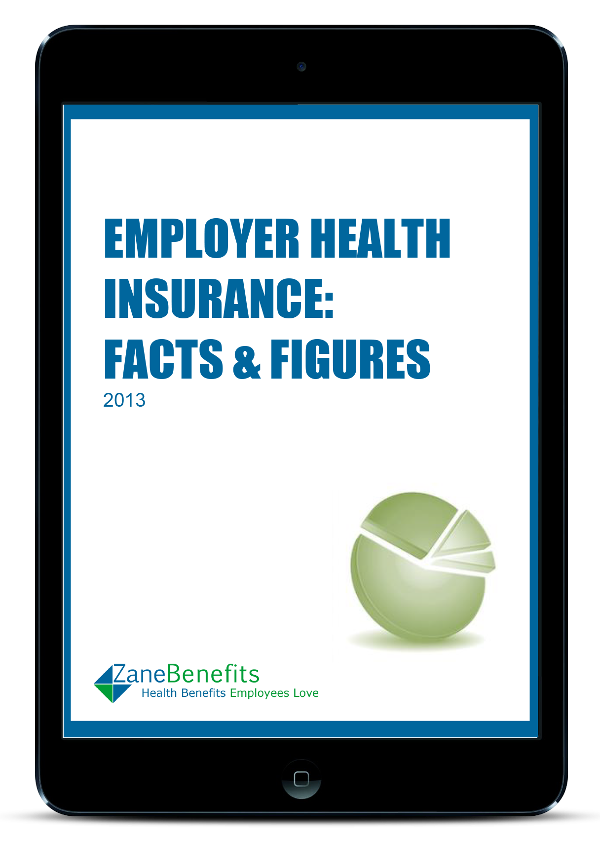 Employer Health Insurance: Facts and Figures 2013
