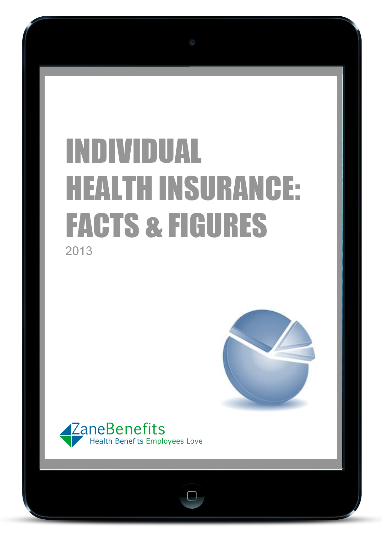 Individual Health Insurance: Facts and Figures 2013