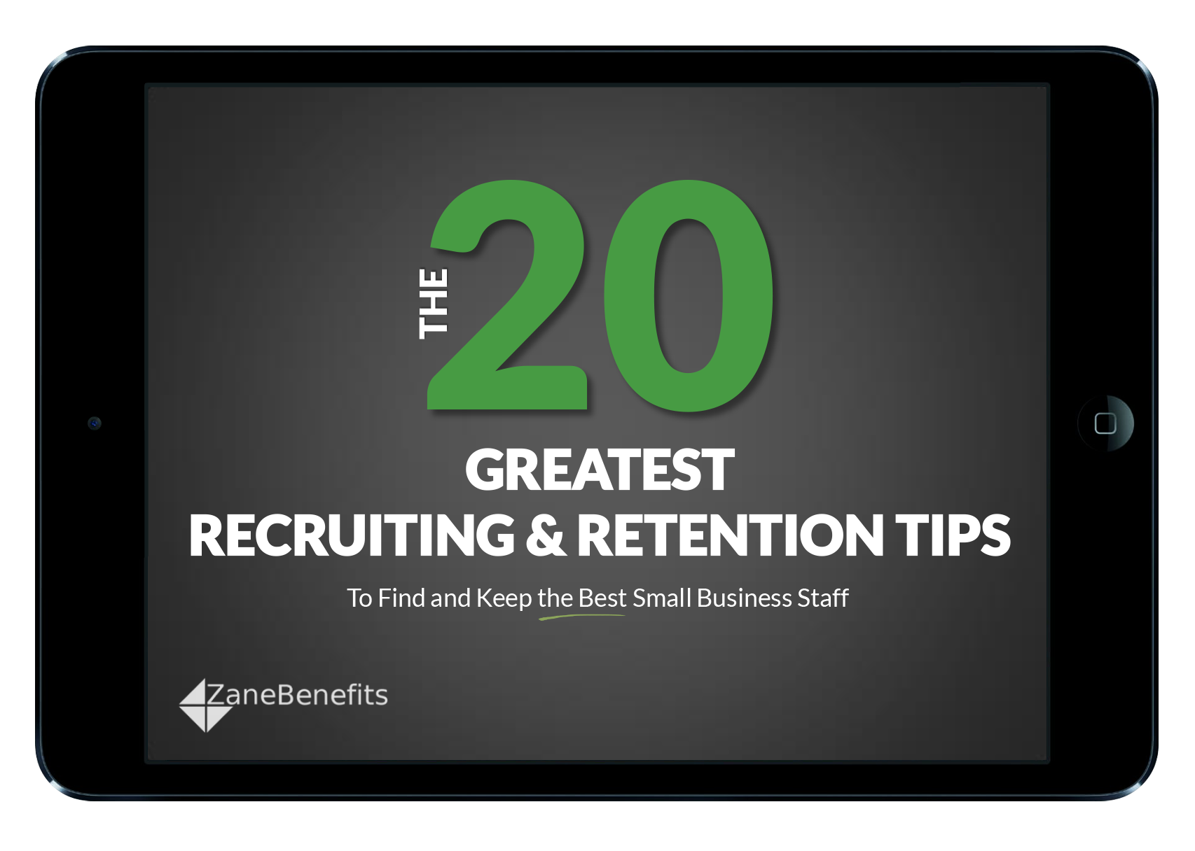 The 20 Greatest Recruiting & Retention Tips