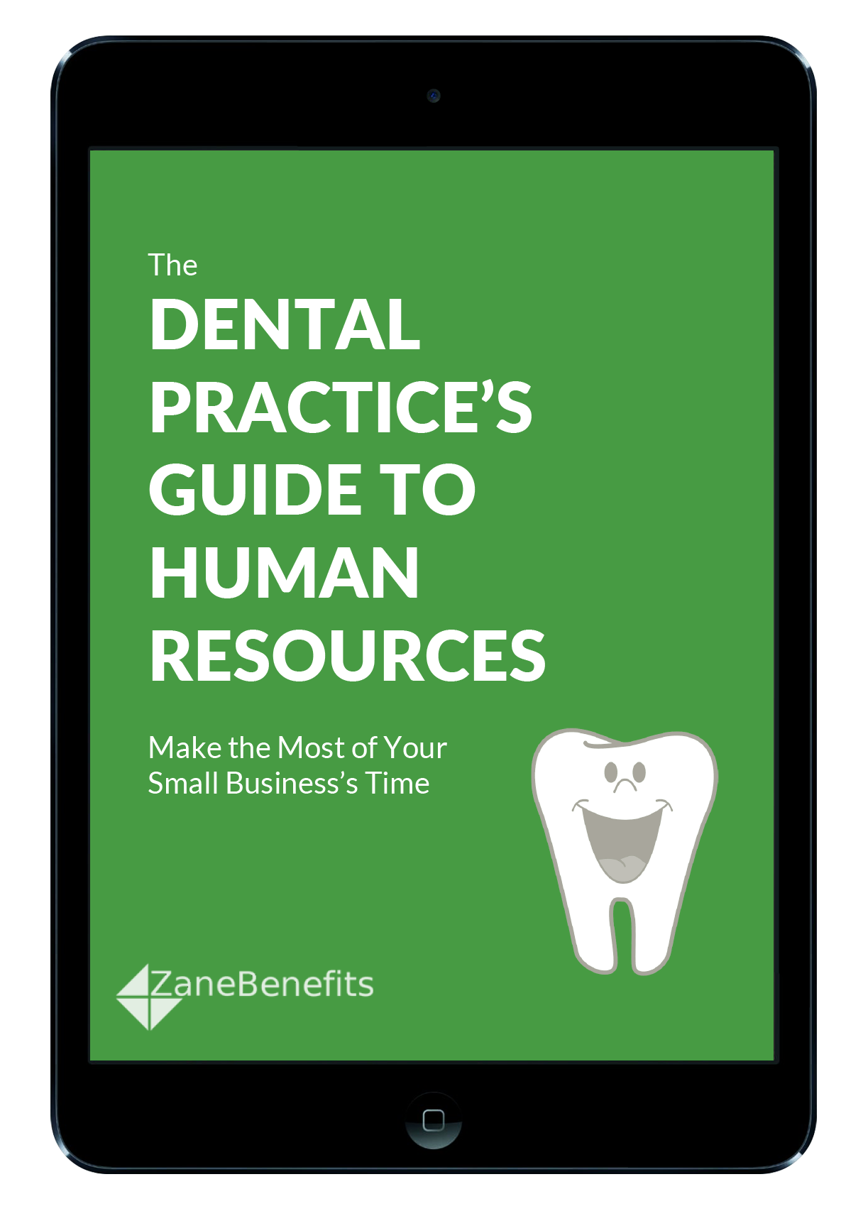 The Dental Practice's Guide to Human Resources