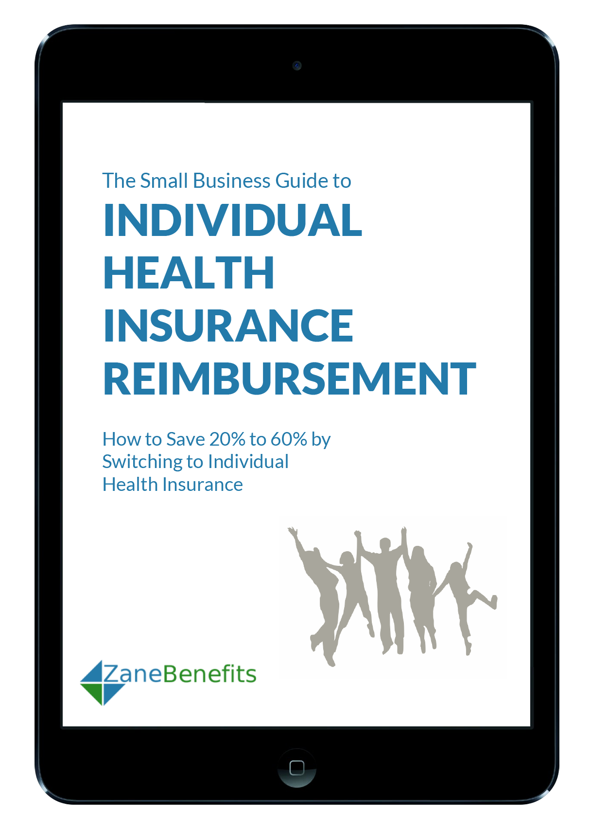 The Small Business Guide to Individual Health Insurance Reimbursement